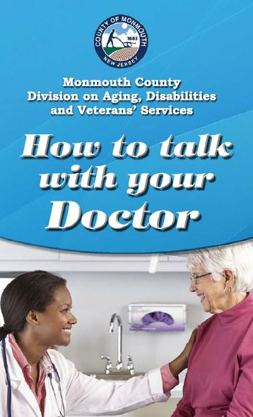How to talk with your doctor brochure from the Monmouth County Division on Aging, Disabilities and Veterans' Services